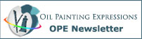Sign up for the Oil Painting Expressions Newsletter